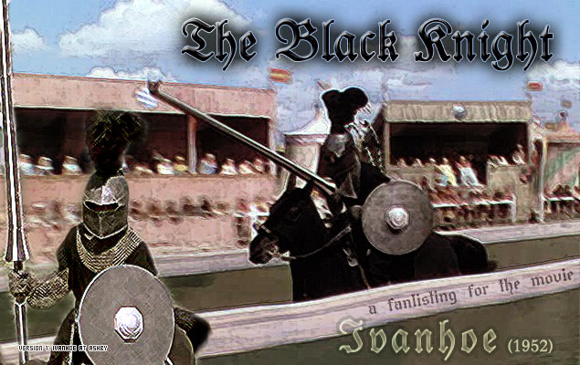 the black knight - the fanlisting for Ivanhoe (1952)